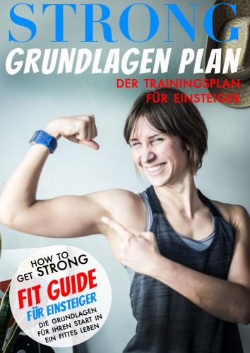 STRONG GRUNDLAGEN Trainingsplan
