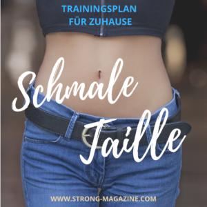 Schmale Taille Trainingsplan für Frauen - Workout für Zuhause für eine schlanke Taille