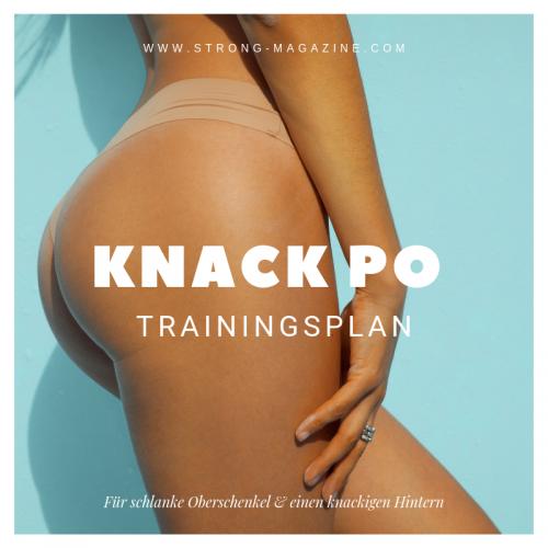 Knack-Po Trainingsplan für schlanke Oberschenkel und einen knackigen Hintern