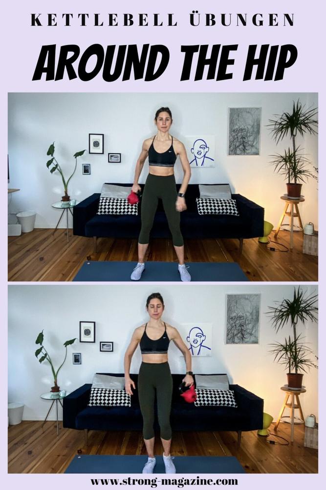 Around the Hip - Kettlebell Übung für die Taille