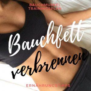 Bauchfett verbrennen - Bauchmuskel Trainingsplan für Frauen