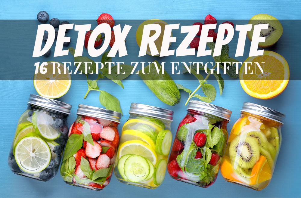Detox Rezepte zum entgiften für eine Detoc Kur