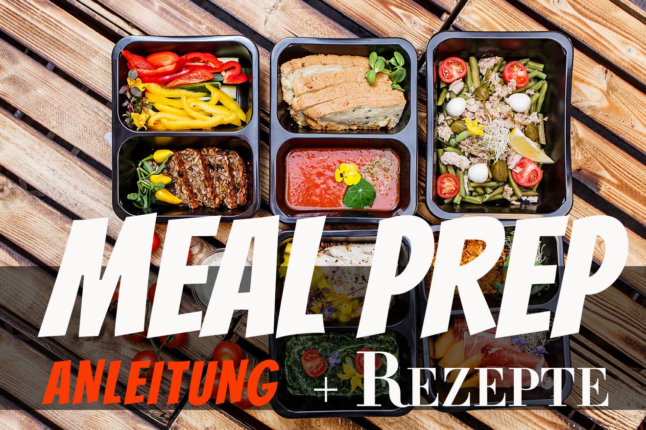 Meal Prep Rezepte Anleitung Meal Preparation