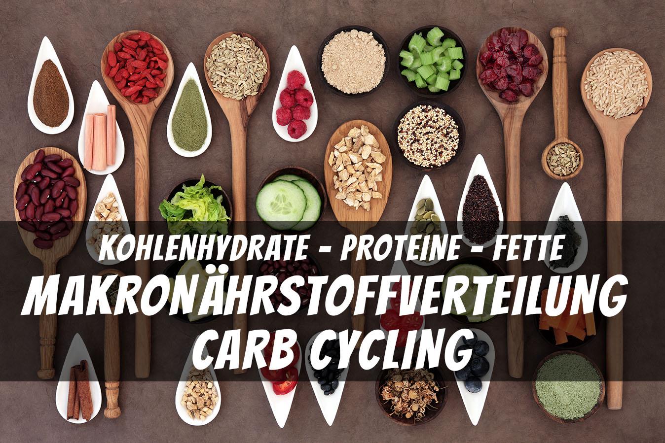 Kohlenhydrate Proteine Fette die richtige Makronährstoffverteilung bei Carb Cycling