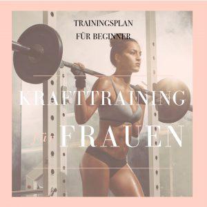 Krafttrainingsplan für Frauen - der Trainingsplan für Beginner