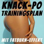 Knack-Po Trainingsplan für einen knackigen Hintern