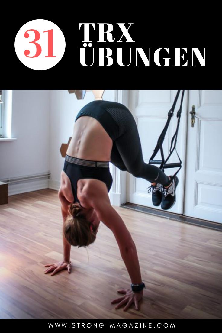 31 TRX Übungen für Bauch, Beine Po - Ganzkörpertraining mit dem Slingtrainer