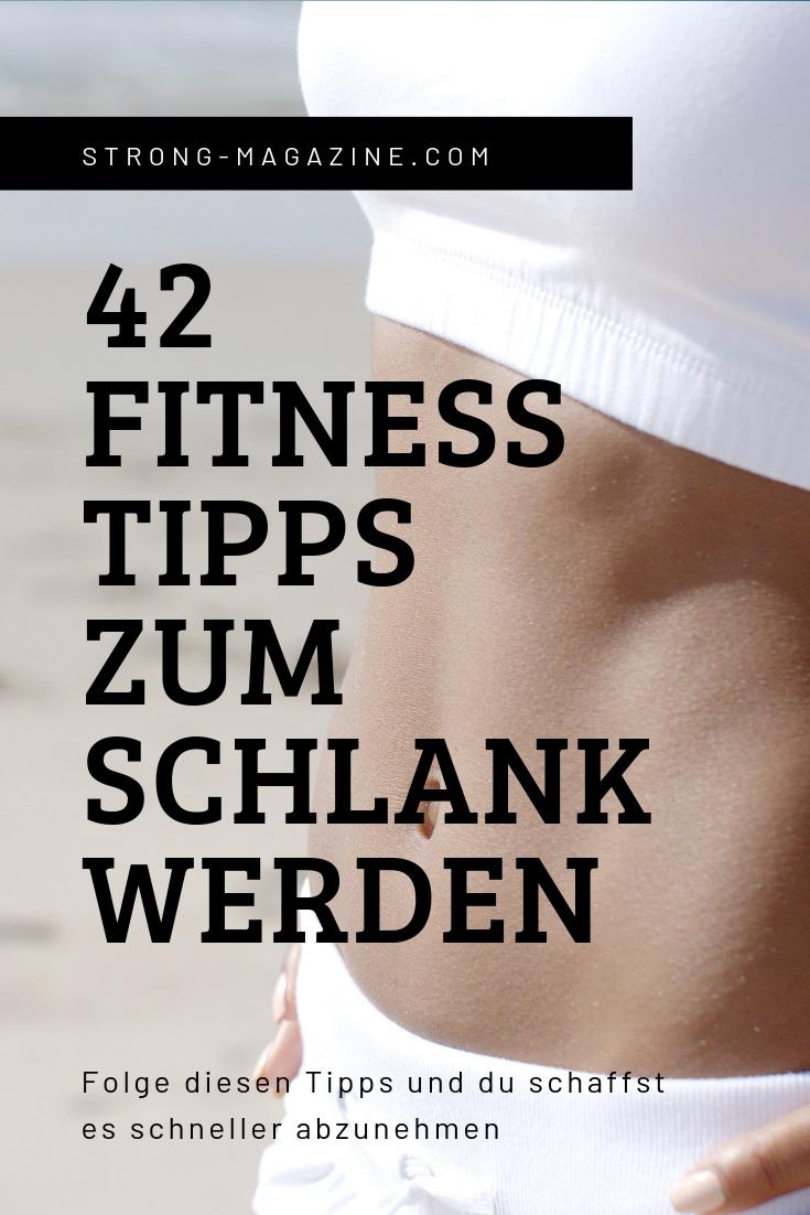 42 Fitness Tipps zum schlank werden