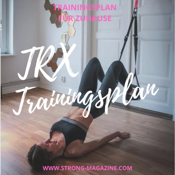 TRX Trainingsplan Zuhause Bauch, Beine Po
