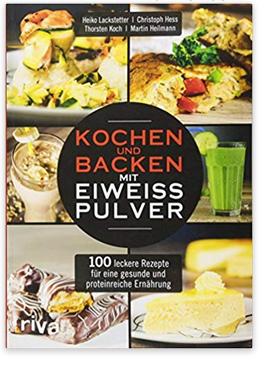 Backen mit Eiweisspulver Kochbuch