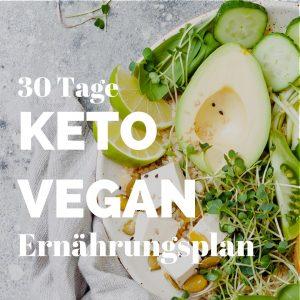 Keto Diät Vegan Ernährungsplan - veganer ketogener Ernährungsplan 30 Tage
