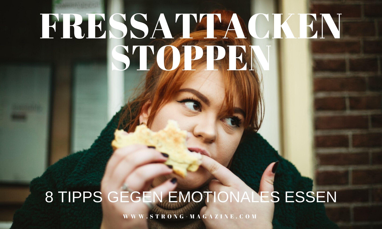 Fressattacken stoppen - Tipps gegen emotionales Essen und Heißhungerattacken