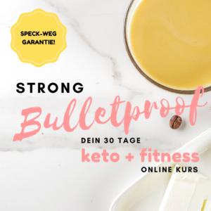 STRONG BULLETPROOF Keto Fitness Online Kurs