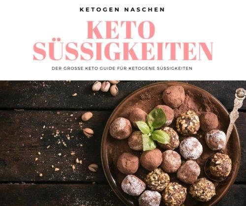 Ketogene Süßigkeiten - Keto Süsses kaufen oder selber machen Ratgeber und Rezepte für Keto Snacks