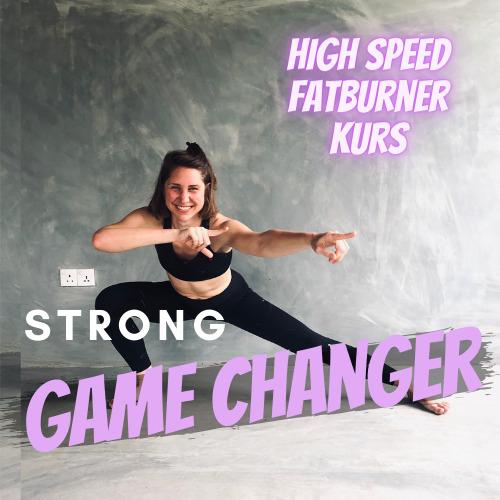 STRONG GAME CHANGER - dein high Speed Fatburner Online Kurs