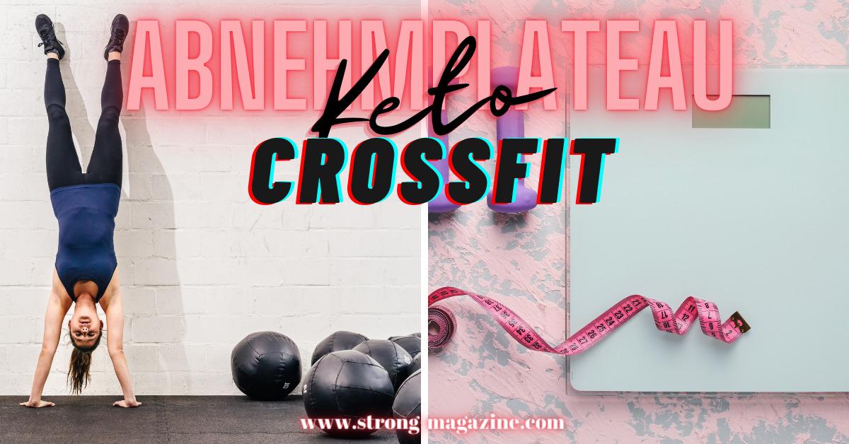 Abnehmplateau Keto & CrossFit - Gründe & Lösungen